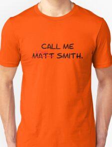 Call me John Smith - Matt Smith Doctor Who black Unisex T-Shirt