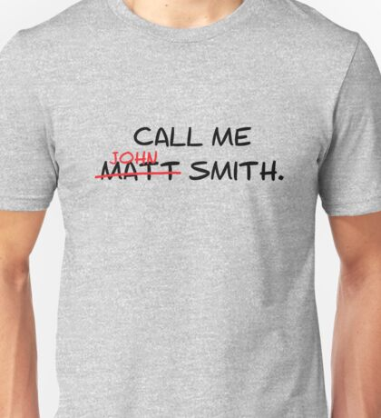 Call me John Smith - Matt Smith Doctor Who black Unisex T-Shirt