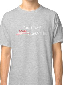 Call me John Smith - Matt Smith Doctor Who white Classic T-Shirt