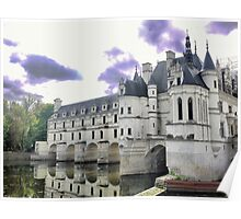 Reflecting On Chenonceau ( 7 ) Poster