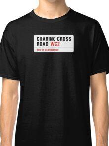 Charing Cross Road, London Street Sign, UK Classic T-Shirt