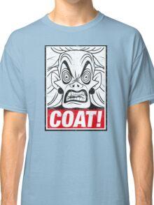 COAT! Cruella De Vil Classic T-Shirt