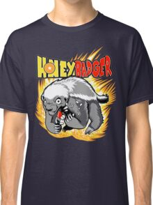 Honey Badger. He's OVER 9000!  Classic T-Shirt
