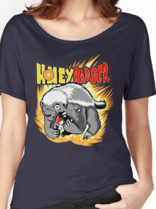 Honey Badger. He's OVER 9000!  Women's Relaxed Fit T-Shirt