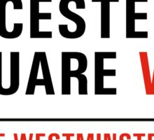 Leicester Square, London Street Sign, UK Sticker
