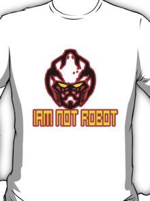 Iam Not Robot T-Shirt