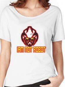 Iam Not Robot Women's Relaxed Fit T-Shirt