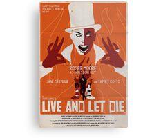 Live And Let Die Metal Print