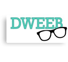 Dweebs Are Cool! Canvas Print