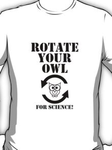 Rotate Your Owl T-Shirt