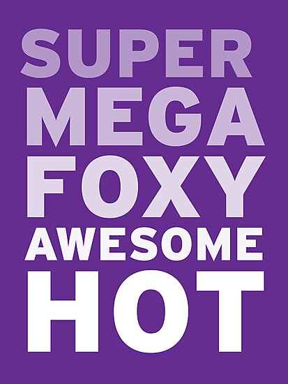 SuperMegaFoxyAwesomeHot - Sticker by flyingpantaloon