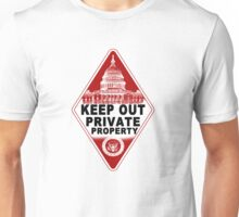 KEEP OUT !!!! Unisex T-Shirt