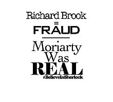 Richard Brook Is A Fraud Photographic Print