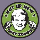 Shut Up Newt  by BUB THE ZOMBIE