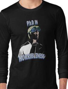 Proof of Horribleness Long Sleeve T-Shirt
