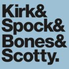 Kirk& Spock& Bones& Scotty. by heavenlygeekdom