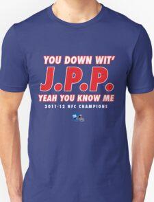 YOU DOWN WIT JPP? T-Shirt