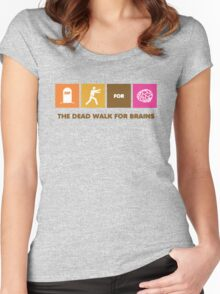 The Dead Walk for Brains Women's Fitted Scoop T-Shirt