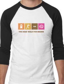 The Dead Walk for Brains Men's Baseball ¾ T-Shirt