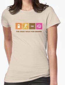 The Dead Walk for Brains T-Shirt