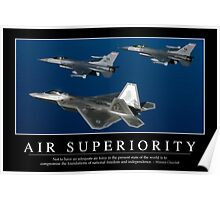 Air Superiority: Inspirational Quote and Motivational Poster Poster