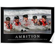 Ambition: Inspirational Quote and Motivational Poster Poster