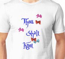 Thou Shalt Knot Unisex T-Shirt