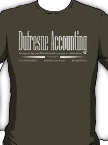 Dufresne Accounting T-Shirt
