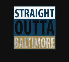 Straight Outta Baltimore Unisex T-Shirt