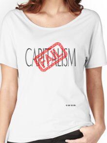 Capitalism FAIL! Women's Relaxed Fit T-Shirt