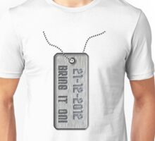 Bring It On! Unisex T-Shirt