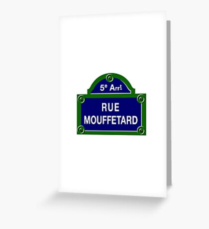 Rue Mouffetard, Paris Street Sign, France Greeting Card