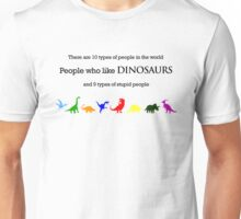 10 Types of People - Dinosaurs Unisex T-Shirt
