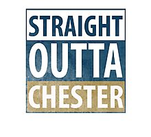 Straight Outta Chester Photographic Print