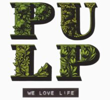 Pulp - We Love Life by Ocarina04