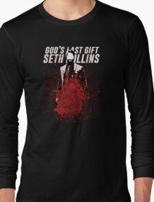Seth Rollins - God's Last Gift Long Sleeve T-Shirt
