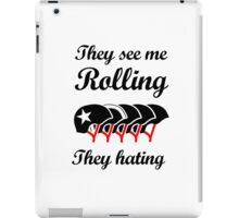 They See Me Rolling (Roller Derby) Black design iPad Case/Skin
