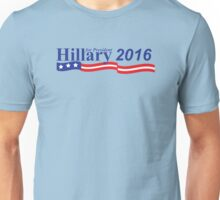 Vote for Hillary Clinton in 2016 Unisex T-Shirt