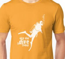 NICE DAY TO DIVE TODAY (white) Unisex T-Shirt