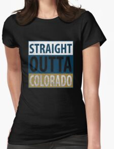 Straight Outta Colorado Womens Fitted T-Shirt