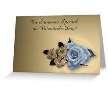 To someone special... Greeting Card
