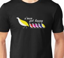 C'mon Get Happy Unisex T-Shirt