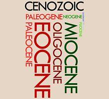 Cenozoic Eras, Ages and Epochs Unisex T-Shirt