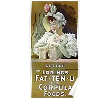 Get Fat 1895 Vintage Advertising Poster Poster