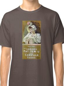 Get Fat 1895 Vintage Advertising Poster Classic T-Shirt