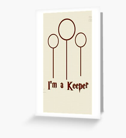 I'm a Keeper Greeting Card