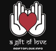 A Gift Of Love dot Info merch jan 2012 text by David Avatara