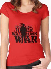 I'm Fighting John Watson's War V.3 Women's Fitted Scoop T-Shirt