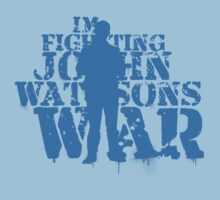 I'm Fighting John Watson's War V.4 by KitsuneDesigns