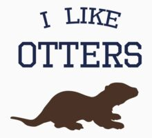 I Like Otters One Piece - Short Sleeve